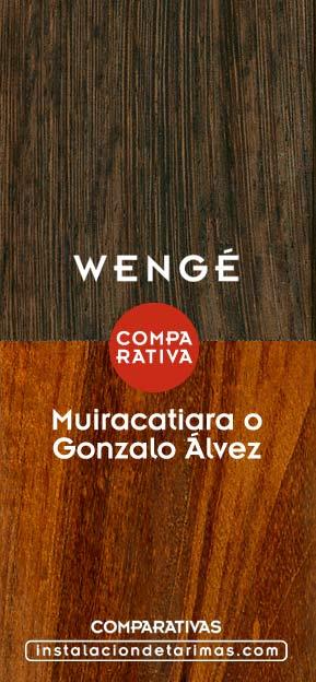 Comparativa entre Muiracatiara versus Wengé