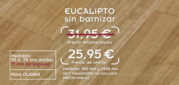 Oferta de tarima de eucalipto de madera maciza con 17 mm de espesor