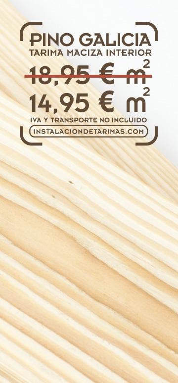 foto de tarima de pino con el texto del precio de oferta de tarima de pino galicia