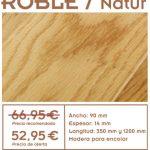 oferta de tarima de roble seleccionado y roble natura rustic, desde 32,99 € m2