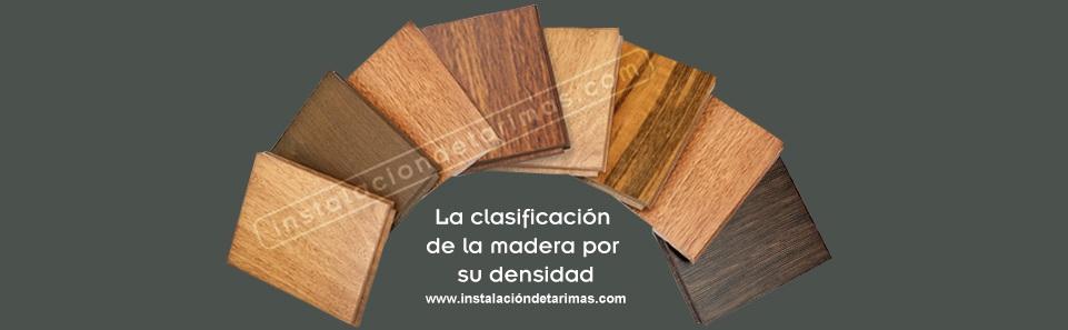 Clasificación de la madera por su densidad